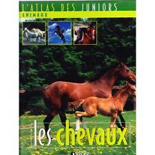 l'atlas des juniors animaux LES CHEVAUX illustré NOMBREUSES PHOTOS TTBE 2005