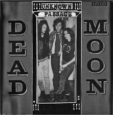 DEAD MOON Unknown Passage LP rats lollipop shoppe pierced arrows fred cole 7 cd