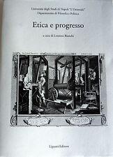 LORENZO BIANCHI ETICA E PROGRESSO ATTI DEL CONVEGNO LIGUORI 2010