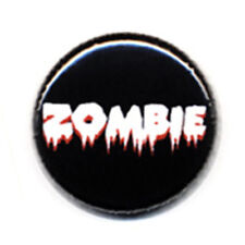 Badge ZOMBIE text gothic horror show movies dead walk - Button Pin 1inch Ø25mm