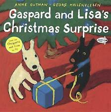 NEW Gaspard and Lisa's Christmas Surprise by Anne Gutman