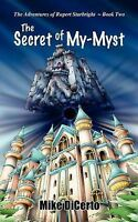 Secret of My-myst, Paperback by Dicerto, Mike, Brand New, Free P&P in the UK