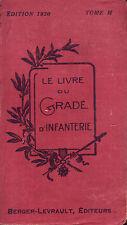 Armée ! Manuel Le livre du gradé d'infanterie ! 1920 ! Berger-Levrault ! CBD 11