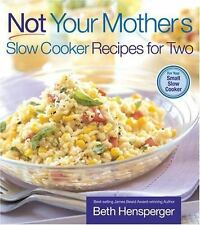 Not Your Mother's Slow Cooker Recipes for Two (NYM Series) by