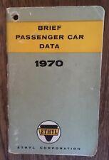 Vtg 1970/ Brief Passenger Car Data Booklet Ethyl Gas Oil Advertising Auto Manual