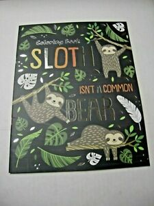 Coloring Book, Sloth Isn't A Common Bear By Vision St. Publishing, Paperback,New