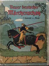 Neuer Deutscher Märchenschatz 7. Sonderheft der Woche A. 21-30 Tsd 1905