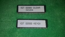 IGT S2000 IVC224 Clear and IGT Key 31 EPROM Chips