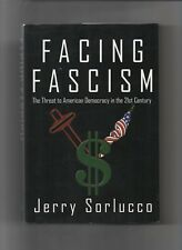 FACING FASCISM 2006 SIGNED 1ST ED JERRY SORLUCCO HC W/DJ US HISTORY DEMOCRACY