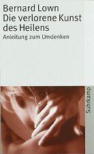 Die verlorene Kunst des Heilens von Lown, Bernard | Buch | Zustand gut