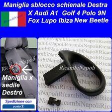Maniglia Sedile Leva Schienale Destro Audi A1 Golf Polo Fox Lupo New Beetle ecc.