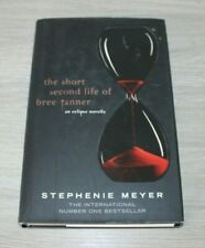 TWILIGHT SERIES : THE SHORT SECOND LIFE OF BREE TANNER * STEPHENIE MEYER H/B