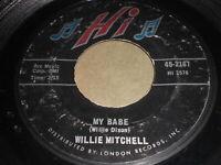 Willie Mitchell: My Babe / Teenie's Dream 45 - Soul
