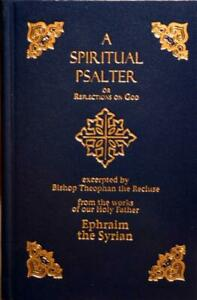 A Spiritual Psalter of St. Ephraim the Syrian -Hardcover -NEW