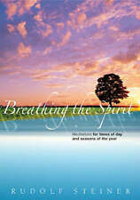 (Good)-Breathing the Spirit: Meditations for Times of Day and Seasons of the Yea