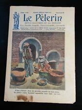 N58 Le Pèlerin N 2370 27 août 1922 vision d'Orient, avec les procédés primitif