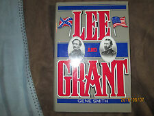 """Hardcover Civil War Book, """"LEE AND GRANT"""", A Dual Biography, by GENE SMITH, NY"""