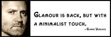 Wall Quote - GIANNI VERSACE - Glamour is back, but with a minimalist touch.