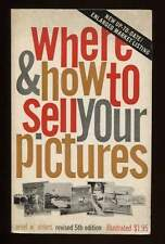 WHERE & HOW TO SELL YOUR PICTURES A. W. Ahlers Amphoto 1962 fotografia