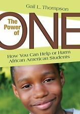 The Power of One: How You Can Help or Harm African American Students, , Good Boo