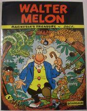 WALTER MELON MAGNESIA'S TREASURE DARGAUD GRAPHIC NOVEL COMIC GN GREG 1981 FN+