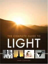 Complete Guide to Light,Mark Cleghorn