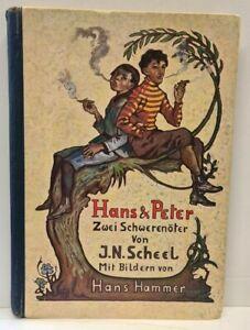 J.N. Scheel - Hans & Peter - Zwei Schwerenöter - mit Bildern von Hans Hammer