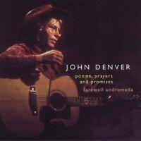 John Denver - Poems, Prayers and Promises / Farewell Andromeda [CD]