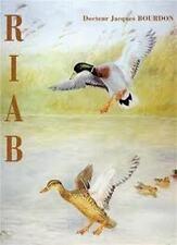 Riab - Aquarelliste animalier -  Docteur Jacques Bourdon - Denis Montaud