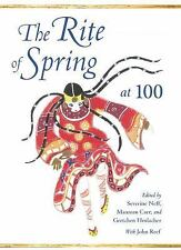 NEW - The Rite of Spring at 100 (Musical Meaning and Interpretation)