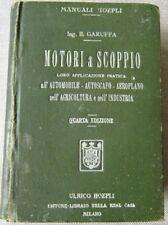 Libro MOTORI A SCOPPIO Ing Garuffa 4a Edizione Hoepli 1918