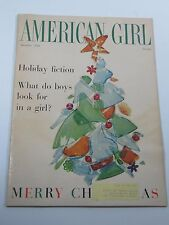 American Girl Magazine- What Do Boys Look For In A Girl? - December 1960