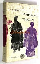 Carlo Falconi IL PENTAGONO VATICANO Laterza 1958