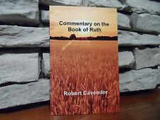 Commentary on the Book of Ruth by Robert Cavender (2016,Paperback)