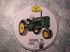 "JOHN DEERE MODEL ""70"" 1953-1956  12"" ROUND SIGN LIMITED! RARE FIND! 2010 USA"
