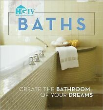 HGTV Baths: Create the Bathroom of Your Dreams - Acceptable  - Paperback
