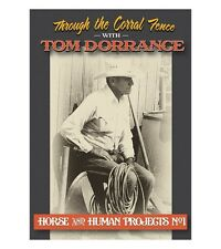 Through the Corral Fence with Tom Dorrance - Horse and Human Projects No.1 - DVD