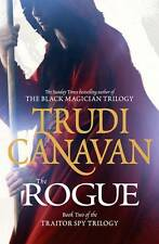The Rogue: The Traitor Spy Trilogy, Book 2, Trudi Canavan, New