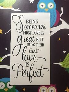 Being Their Last Love Is Perfect -Wine Bottle Vinyl  Decal - Valentines