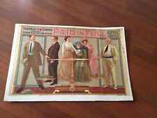 Paid in Full (1908) 2 Years in New York 7 Months in Chicago (Rare) 100 Years Old