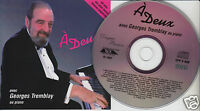 GEORGES TREMBLAY A Deux Avec Au Piano (CD 1997) 6 Tracks Quebec Easy Listening