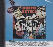 Dueto Azteca Dos Palomas al Volar CD New Nuevo sealed