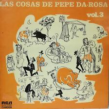 """PEPE DA ROSA- LAS COSAS DE PEPE DA ROSA VOL. 3 LP 12"""" SPAIN 1974 GOOD CONDITION"""