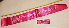 """LET THE DANCE SEE THE FLOOR"" pink party sash with badge and 3 flashing LEDs"