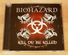 BIOHAZARD 'KILL OR BE KILLED' - CD ALBUM