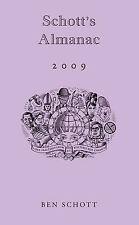 Schott's Almanac 2009, Schott, Ben, Excellent Book
