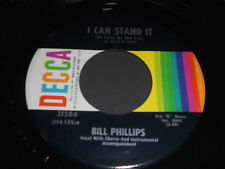 "BILL PHILLIPS NM I Can Stand It 45 Wheeling Dealing Daddy 31584 Decca 7"" vinyl"