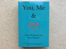 You, Me & PSP - Cilla's Biography by Steve Dagnell  You, Me and PSP