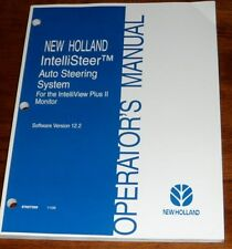 New Holland IntelliSteer Auto Steering System Version 12.2 Operators Manual