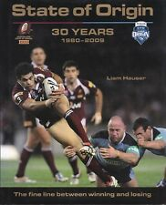 STATE OF ORIGIN:30 years 1980-2009 |L Hauser |Fine Line Between Winning & Losing